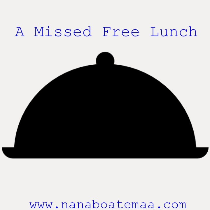 A MISSED FREE LUNCH